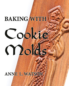 Baking with Cookie Molds--The Book